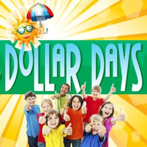 Dollar Days $1 - Click here for details