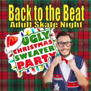 ADULT NIGHT -90's Pop, Alternative & Christmas Music - UGLY SWEATER PARTY 7pm-9:30pm CLICK HERE